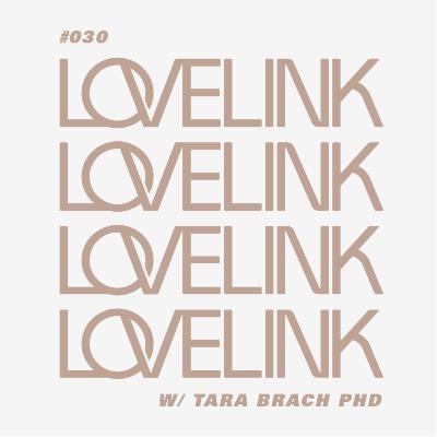 Ep 30 — Tara Brach, PhD — The Power of Self-Compassion