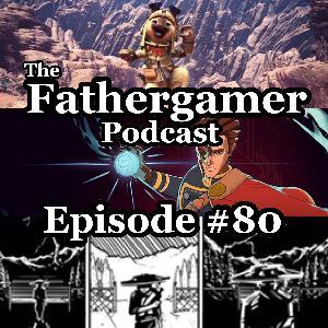 TFGP Episode 80
