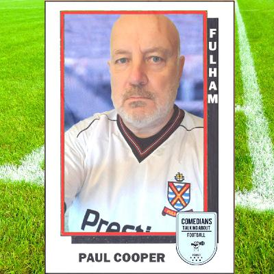 Paul Cooper Talking About Fulham FC - EP 12