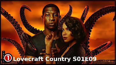 Bloco01 – Podcast: Lovecraft Country S01E09