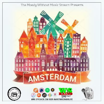 The Moody Without Music Stream EP37 - #Amsterdam Edition