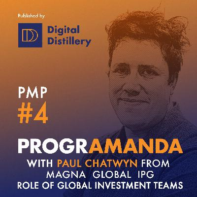 PMP #4 w/ Paul Chatwyn from Magna Global IPG -Role of Global Investment Teams (ENG)