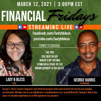 #30 March 12, 2021 (George Harris) Financial Fridays