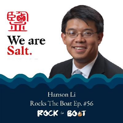 56 | Salt Partners Group: Hanson Li