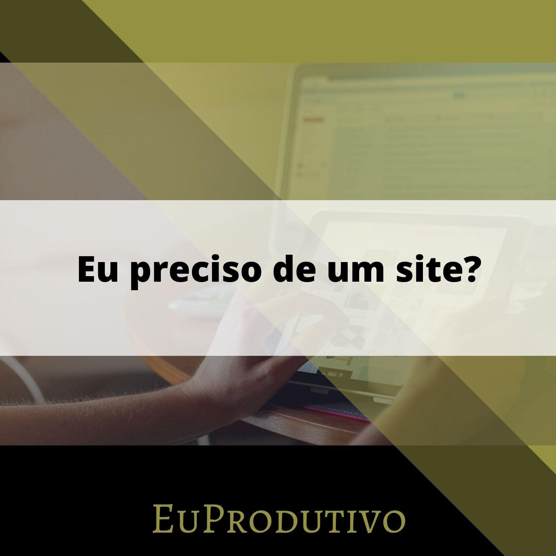 #10 - Você precisa de um site?