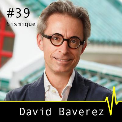 La Chine, le monde et nous - David Baverez