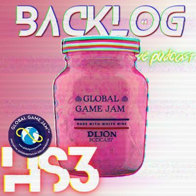 Backlog HS 3 - Earl Grey et Global Game Jam 2019
