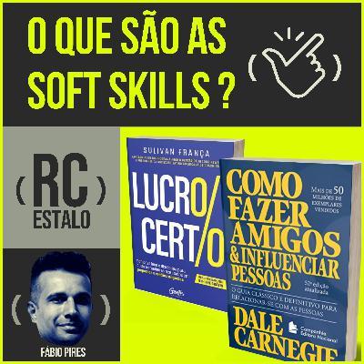 ESTALO | O que são as soft skills?