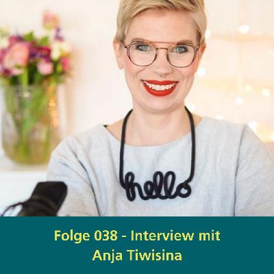 038 - Interview mit Anja Tiwisina von tiwigrafie