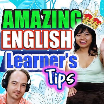 E18: (Youtube) Amazing English Learner's TIPS  ♥ Interview (Pre-intermediate)