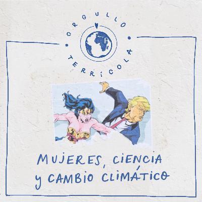 Mujeres, ciencia y cambio climático