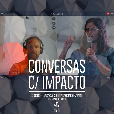 S2E3 | Capacitação e Desenvolvimento Comunitário | Inês Franco Alexandre - Movimento Transformers