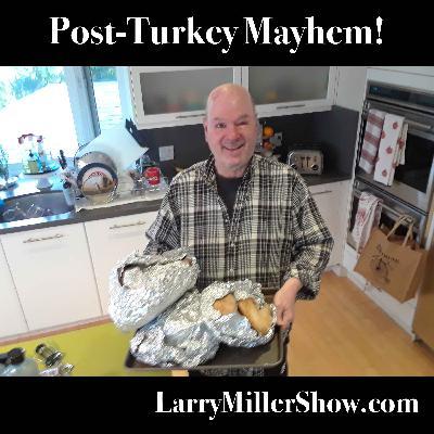 Post-Turkey Mayhem