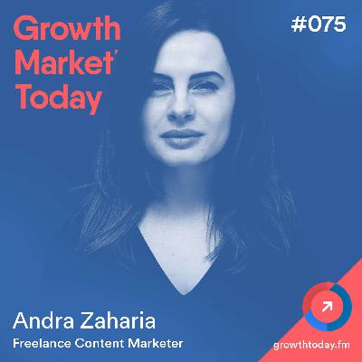 "How To Create a 10X Content in a ""Boring"" Industry That Increases Organic Traffic By 800% with Andra Zaharia (GMT075)"