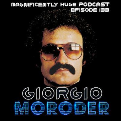 Episode 133 - Giorgio Moroder