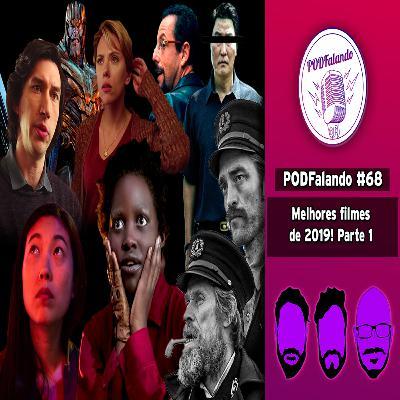 PODFalando #68 – Melhores de 2019 Parte 1