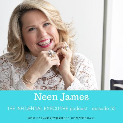E55: How to Optimize Your Return-On-Attention (Neen James)