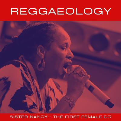 Sister Nancy - The First lady of Dancehall