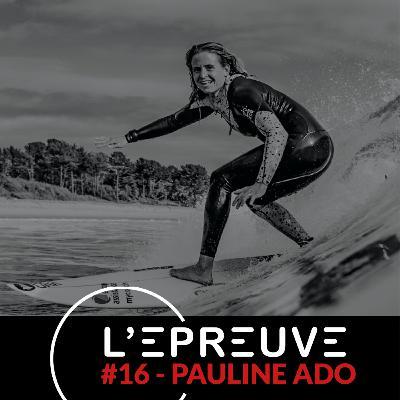 #16 - Pauline Ado : Fais tout ce que tu peux avec ce que tu as