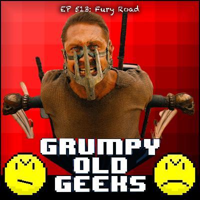 513: Fury Road