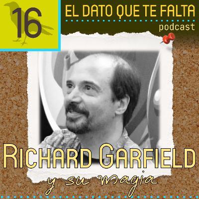 Episodio 16: Richard Garfield y su magia