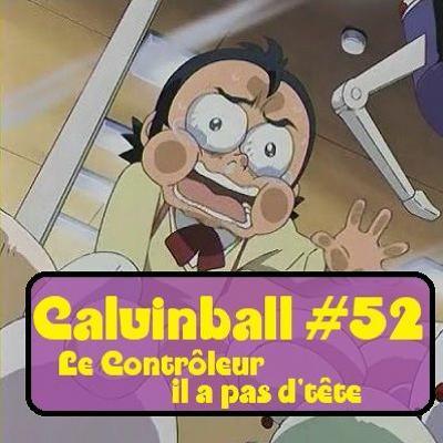 Calvinball #52 - Le contrôleur il a pas d'tête