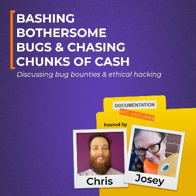 Bashing Bothersome Bugs & Chasing Chunks of Cash