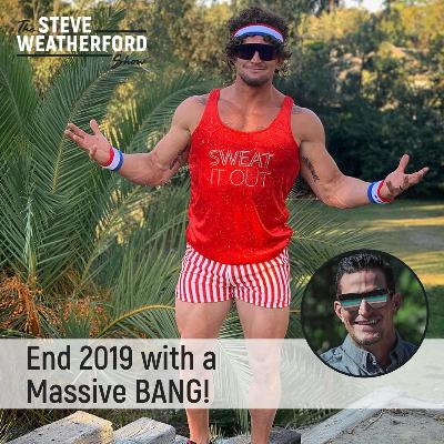 End 2019 with a Massive BANG!