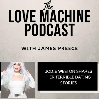 Jodie Weston Shares Her Terrible Dating Stories