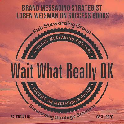 Brand Messaging Strategist Loren Weisman on success books