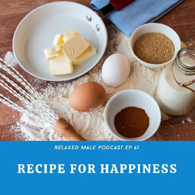 The Recipe for Happiness