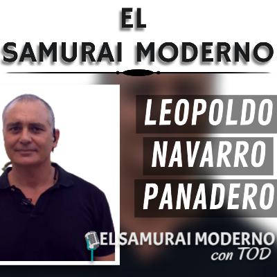 Leopoldo Navarro Panadero | El Samurai Moderno Podcast