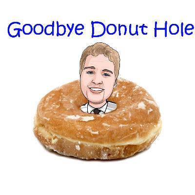 Medicare Part D - Medicare Updates: No More Donut Hole