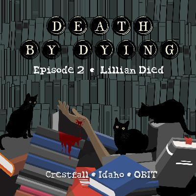 Obituary 02: Lillian Died