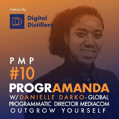 PMP #10 w/ Danielle Darko from Mediacom - Outgrow yourself (ENG)
