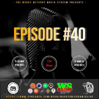 The Moody Without Music Stream EP40 hosted by IBJ #WSRL