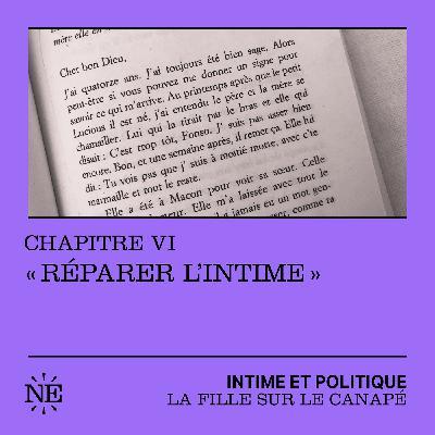 """La Fille sur le canapé : Chapitre VI - """"Réparer l'intime"""""""