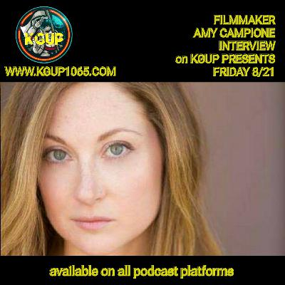 Filmmaker Amy Campione on KGUP PRESENTS