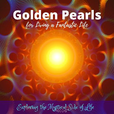 Golden Pearls for Living a Fantastic Life