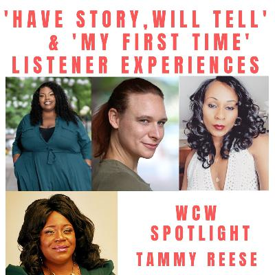 Inspiring Stories From Listeners & WCW Spotlight Tammy Reese