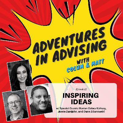 Inspiring Ideas - Adventures in Advising