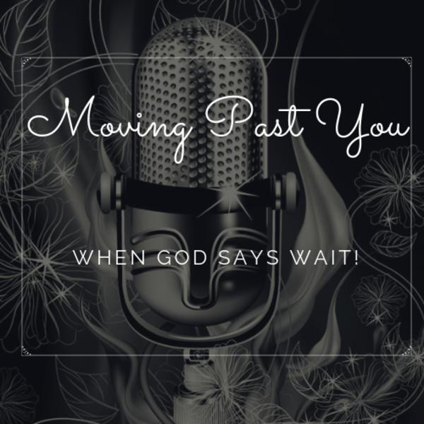 When God Says Wait!