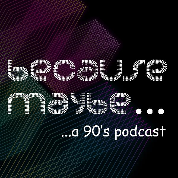 BECAUSE MAYBE PODCAST – S04-E10 – REVIEW CORNER – THE SECRET