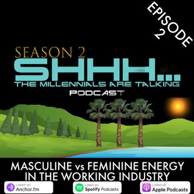MASCULINE vs FEMININE ENERGY IN THE WORKING INDUSTRY