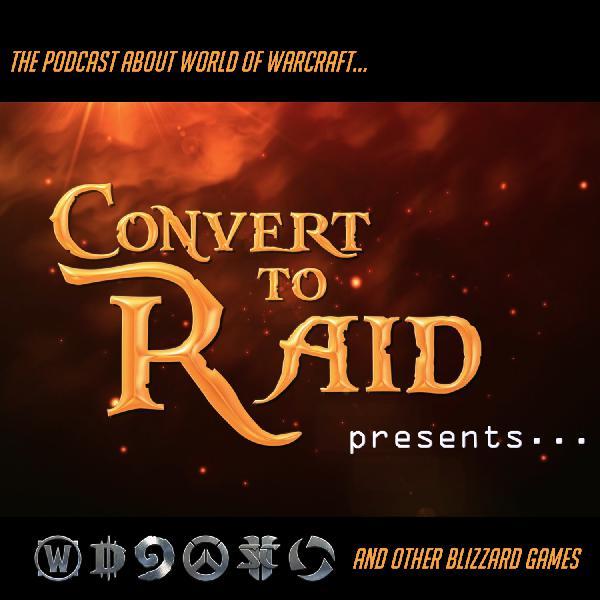BNN #112 - Convert to Raid presents: A Beefy Patch 8.1.5