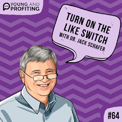 #64: Turn On The Like Switch with Dr. Jack Schafer
