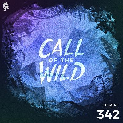 342 - Monstercat: Call of the Wild