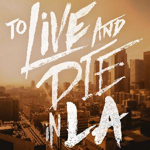 From Tenderfoot TV :  Introducing To Live and Die in LA