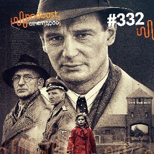 #332: A Lista de Schindler