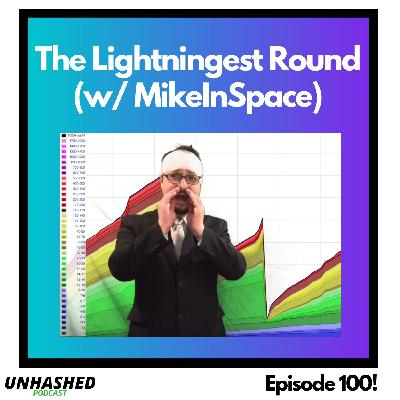 The Lightningest Round (w/ MikeInSpace)